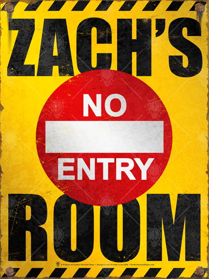 Your Room, no entry, personalized kids room poster print, canvas print, vintage and distressed look, caution yellow and black text, large red no entry symbol in center.