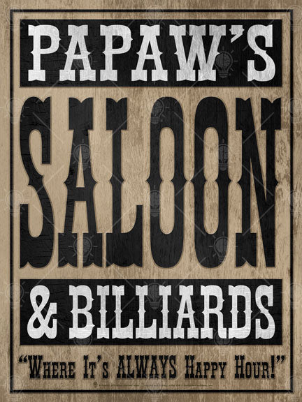 Your saloon and billards, personalized poster print, canvas print, vintage western look, old barn wood background, black and white text, it's always happy hour.