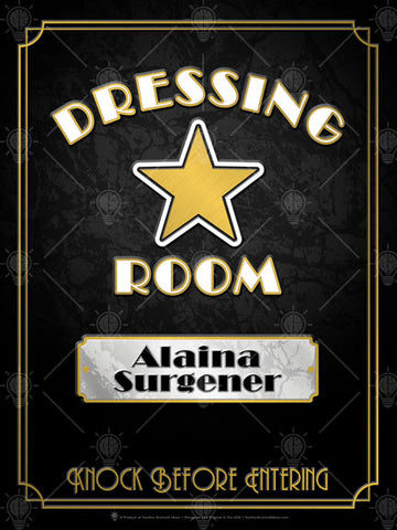 Personalized Dressing room door sign poster, canvas print, art deco, gold star, black maerble background, gold and white type, white marble name plate, gold border.