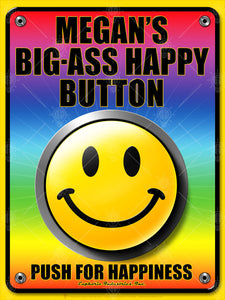 Your big ass happy button, personalized humor poster print, canvas print, rainbow colors, large smiley face in center, black text.