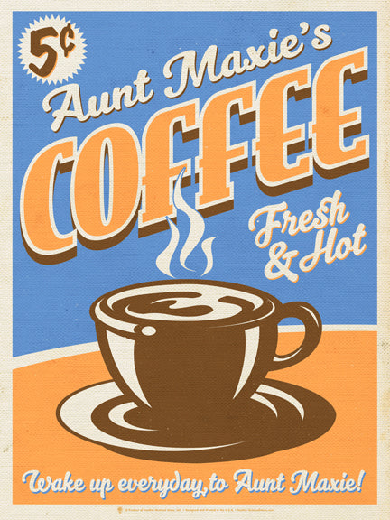Your coffee, fresh and hot, classic vintage look, coffee cup graphic in center, five cents a cup, light blue and light orange.