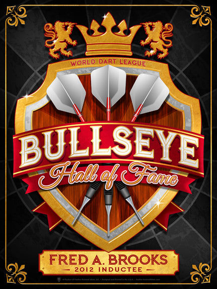 Bullseye hall of fame inductee darts print, black background, gold crest with duel lions and crown, three crossed darts with white tails and silver tips, Title overlaps with red banner, gold plate at bottom with inductee name and date, fancy gold border frame.