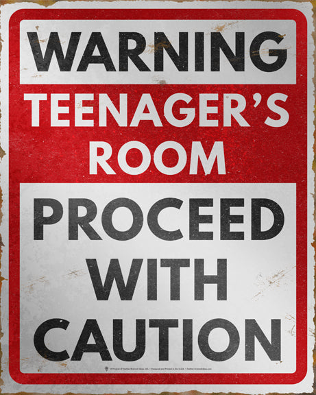 Warning teenagers room, proceed with caution, poster print, canvas print, vintage distressed look, red and white, black text.