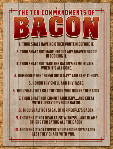 Ten commandments of bacon, funny bacon poster print, canvas print, old barn wood background, text colors red and dark brown, art deco boarder.
