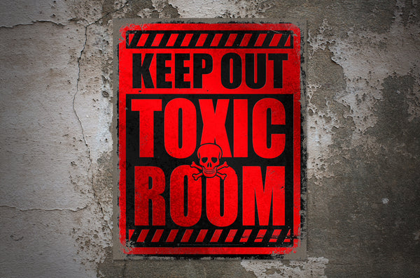 Keep out, Toxic Room sign, poster print, canvas print, displayed mounted on rough concrete wall background.