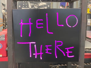 Hello There / Hell Here - Light Up Sign