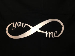 you and me infinity metal sign