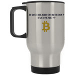 XP8400S Silver Stainless Travel Mug / Have I Heard Of Bitcoin ? - ChicDuds