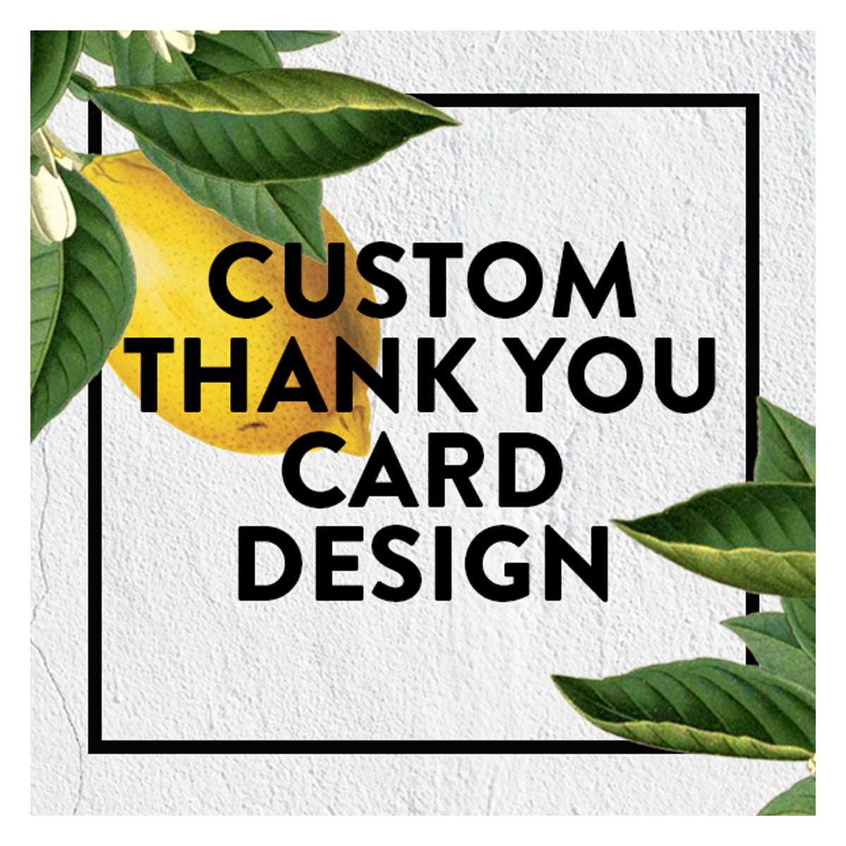Custom Thank You Card Design