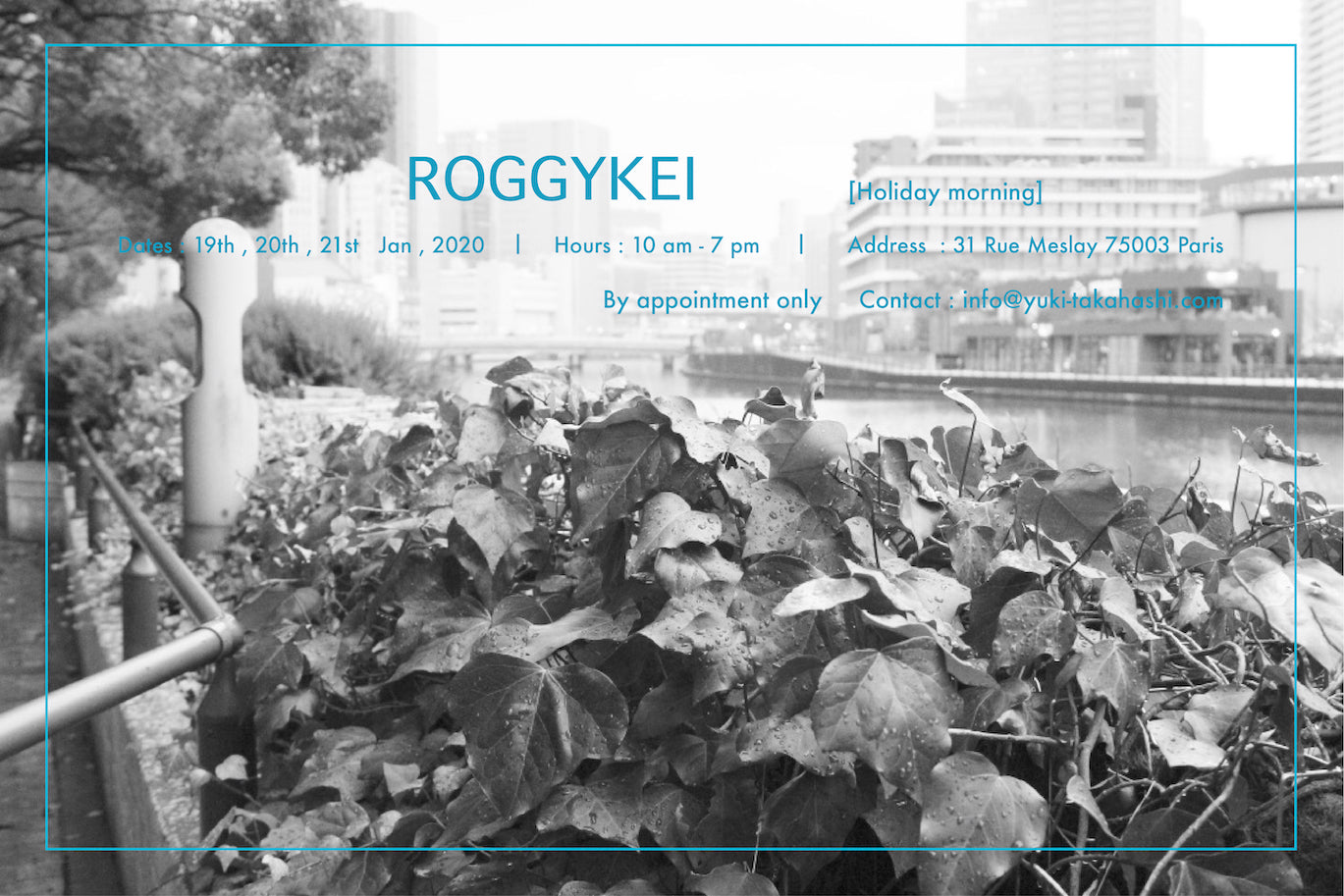 "ROGGYKEI "" Holiday Morning""  Showroom in Paris"
