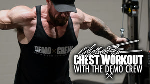 Seth Feroce | Chest Training - With The Demo Crew