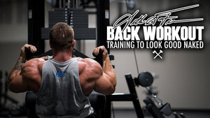 Seth Feroce | Back Workout - Training To Look Good Naked