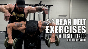 Rear Delt Exercises with Seth Feroce