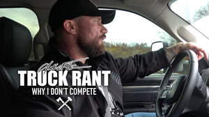 Seth Feroce Truck Rant: Why I Don't Compete