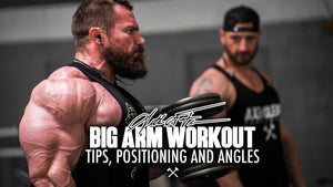 Big Arm Workout, Tips, Positioning, and Angles