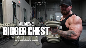 Building a Bigger Chest with Seth Feroce | PART 2