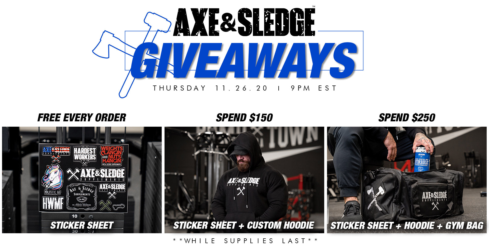 Axe and Sledge Giveaways