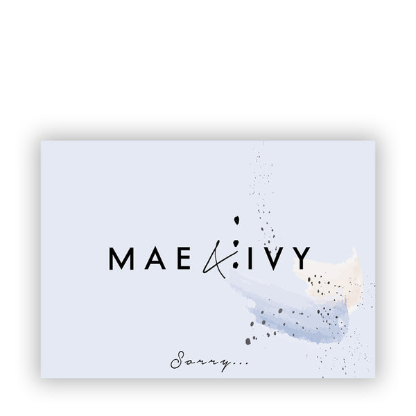 Mae&Ivy E-Giftcard Sorry