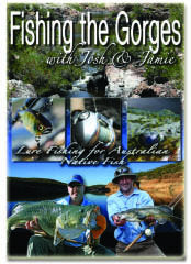 Fishing the Gorges DVD ~ Lure Fishing for Murray Cod (75mins running time)