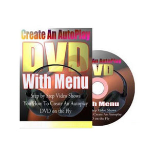 Create An AutoPlay DVD With Menu Video Guide