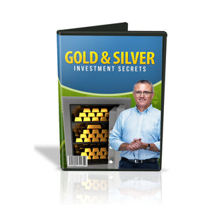 Gold and Silver Investment Secrets Video Guide