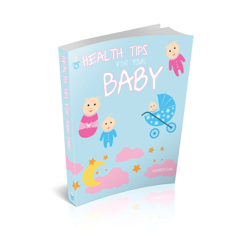 Health Tips for Your Baby Ebook