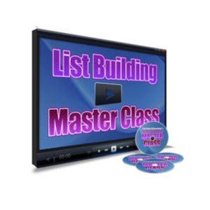 List Building Master Class Video Guide