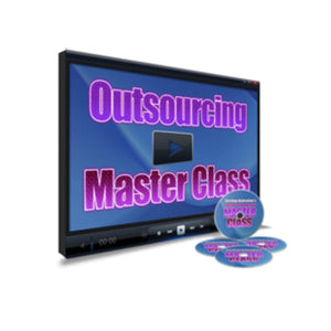 Outsourcing Master Class Video Guide