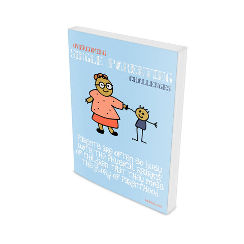 Overcoming Single Parenting Challenges Ebook