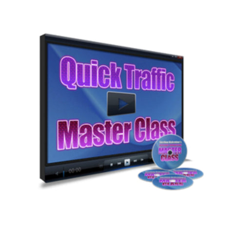 Quick Traffic Master Class Video Guide