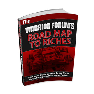 The Warrior Forum Road Map To Riches Ebook
