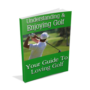 Understanding Enjoying Golf Ebook