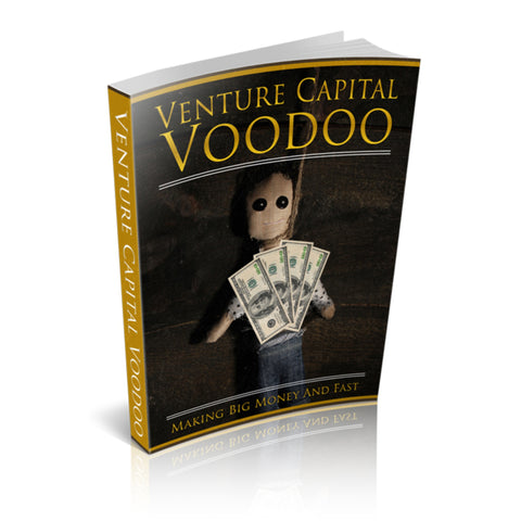 Venture Capital Voodoo Ebook