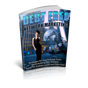 Debt Free Network Marketing Ebook