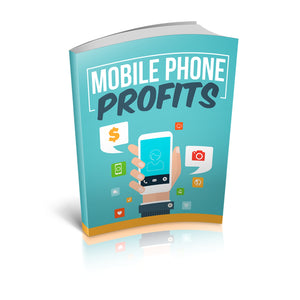 Mobile Phone Profits Ebook