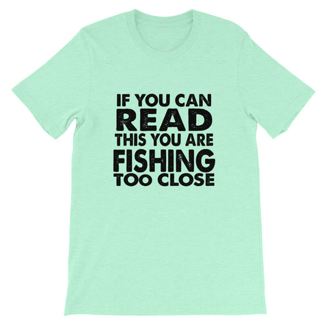 Image of If You Can Read This Short-Sleeve Unisex T-Shirt