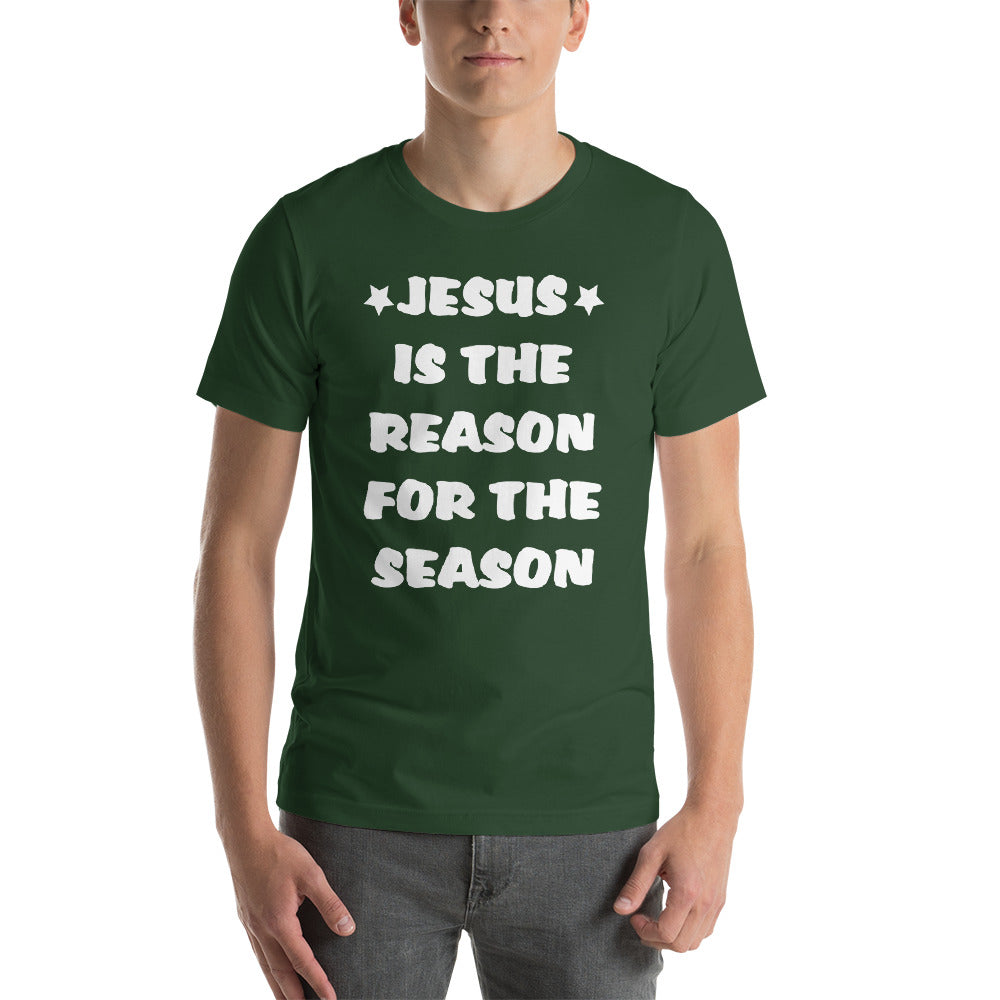 Jesus Is The Reason Short-Sleeve Unisex T-Shirt