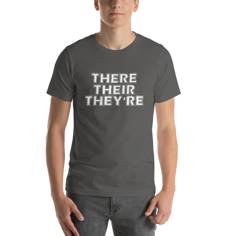 There Their They're Short-Sleeve Unisex T-Shirt
