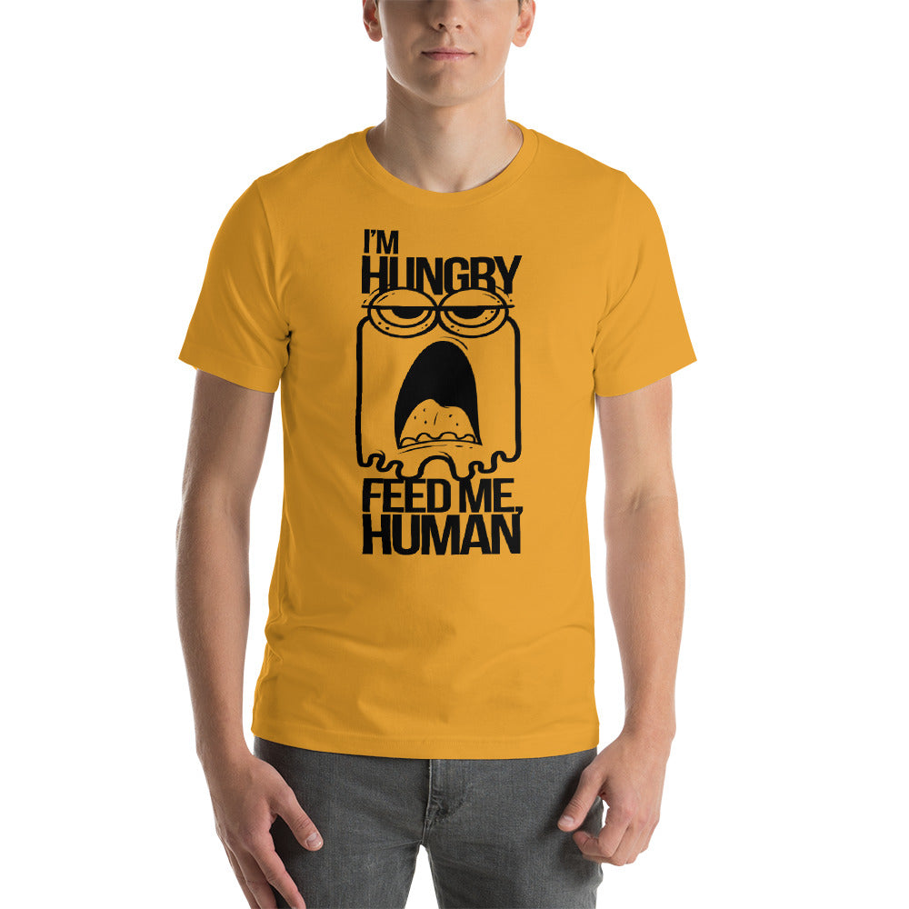 I'm Hungry Short-Sleeve Unisex T-Shirt