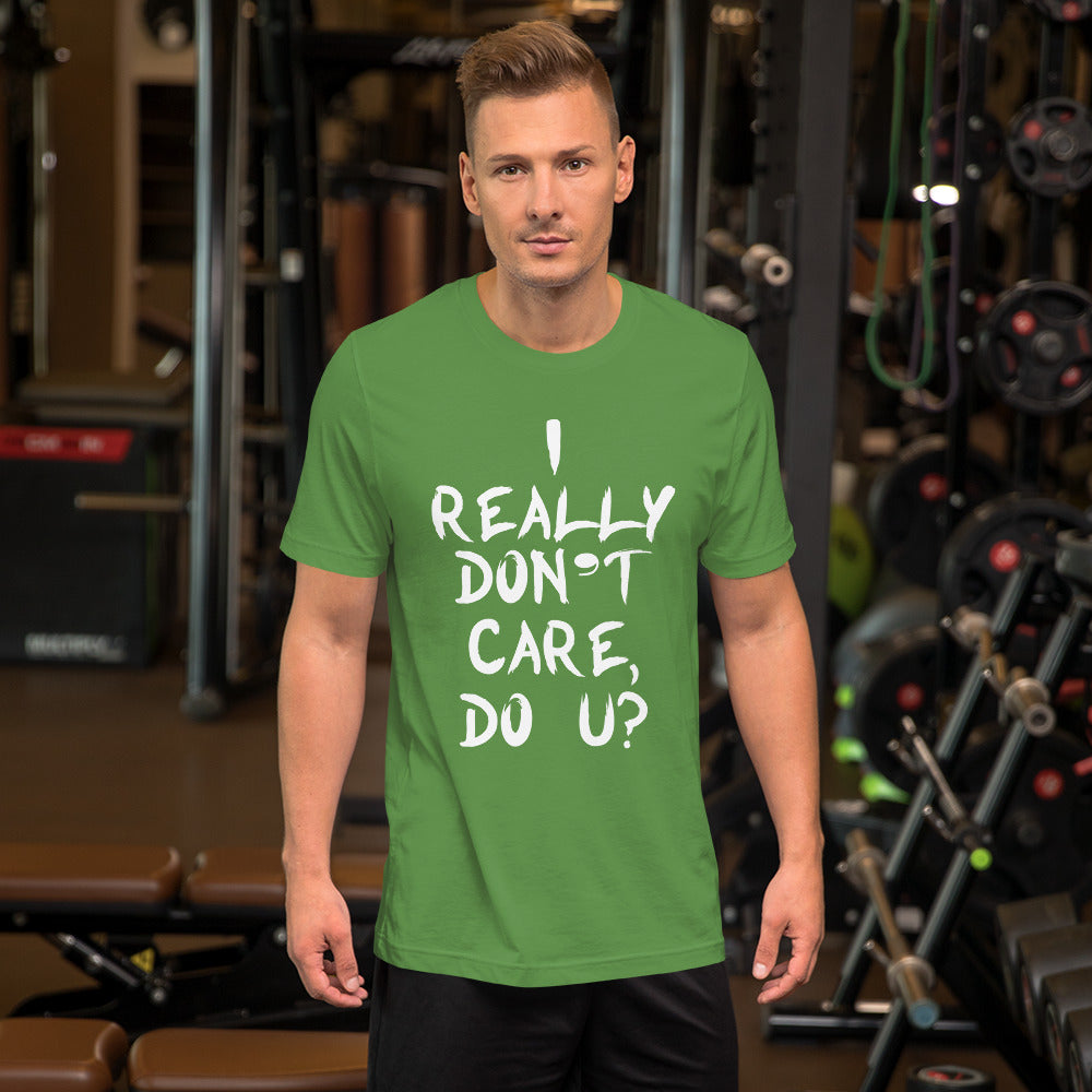 Really Don't Care Short-Sleeve Unisex T-Shirt