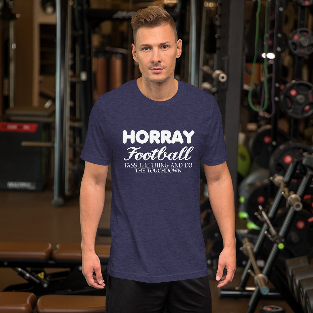 Horray Football Short-Sleeve Unisex T-Shirt