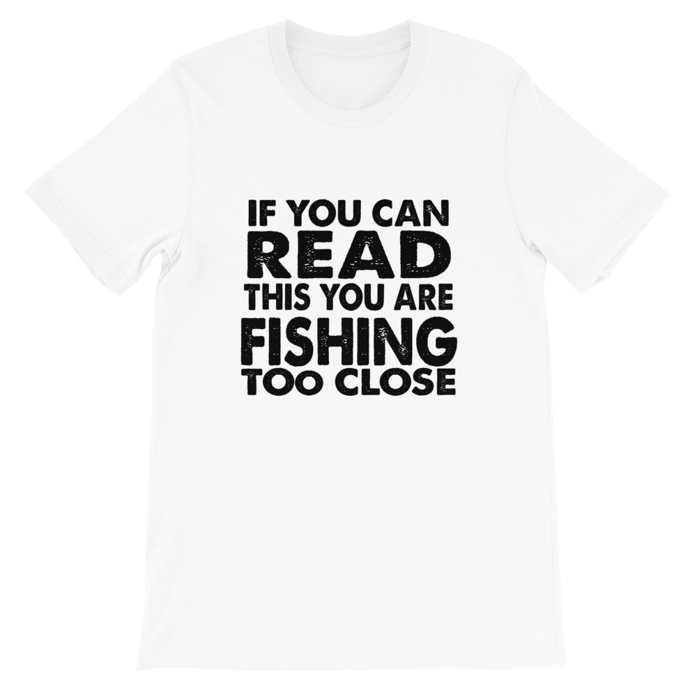If You Can Read This Short-Sleeve Unisex T-Shirt