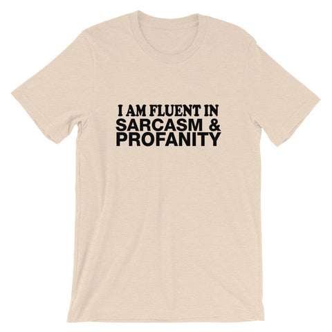 Image of Fluent In Sarcasm Short-Sleeve Unisex T-Shirt