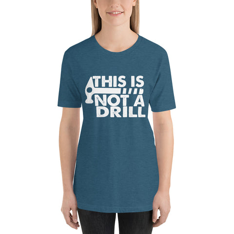 Image of Not A Drill Short-Sleeve Women T-Shirt