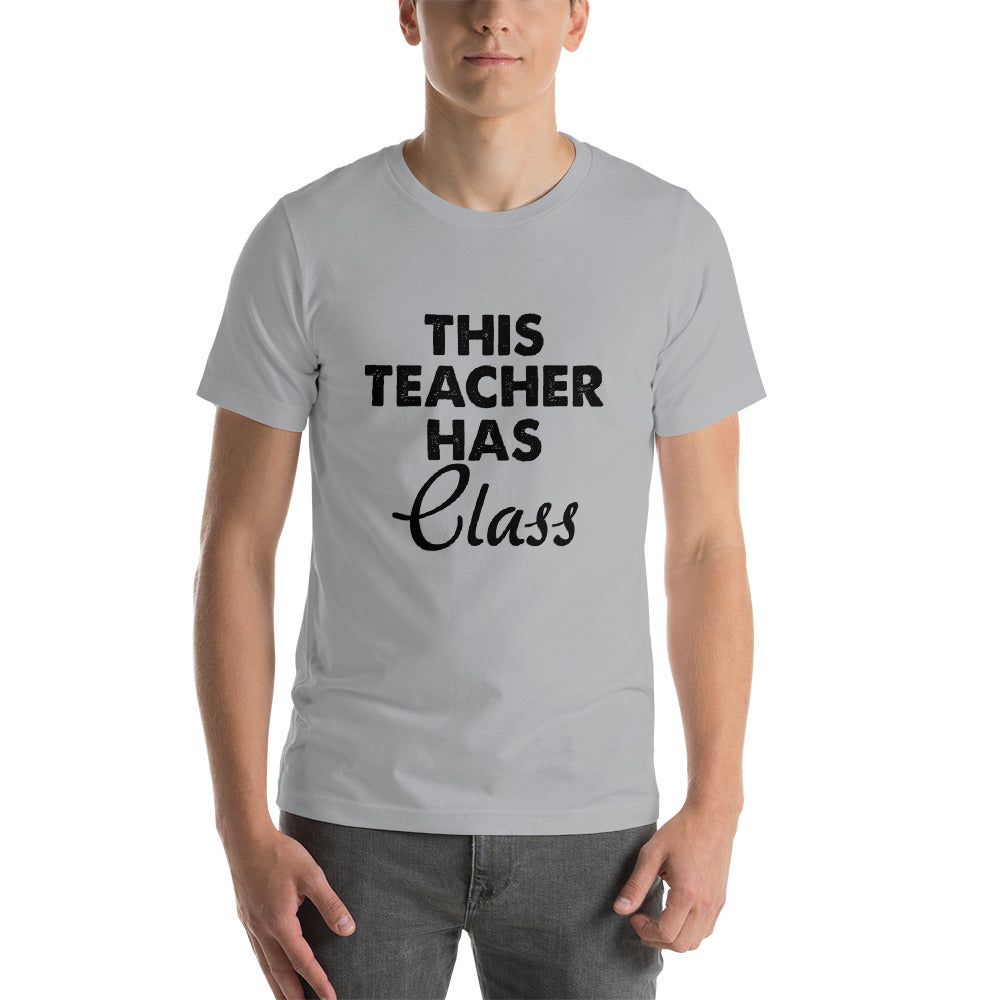 Teacher Has Class Short-Sleeve Unisex T-Shirt