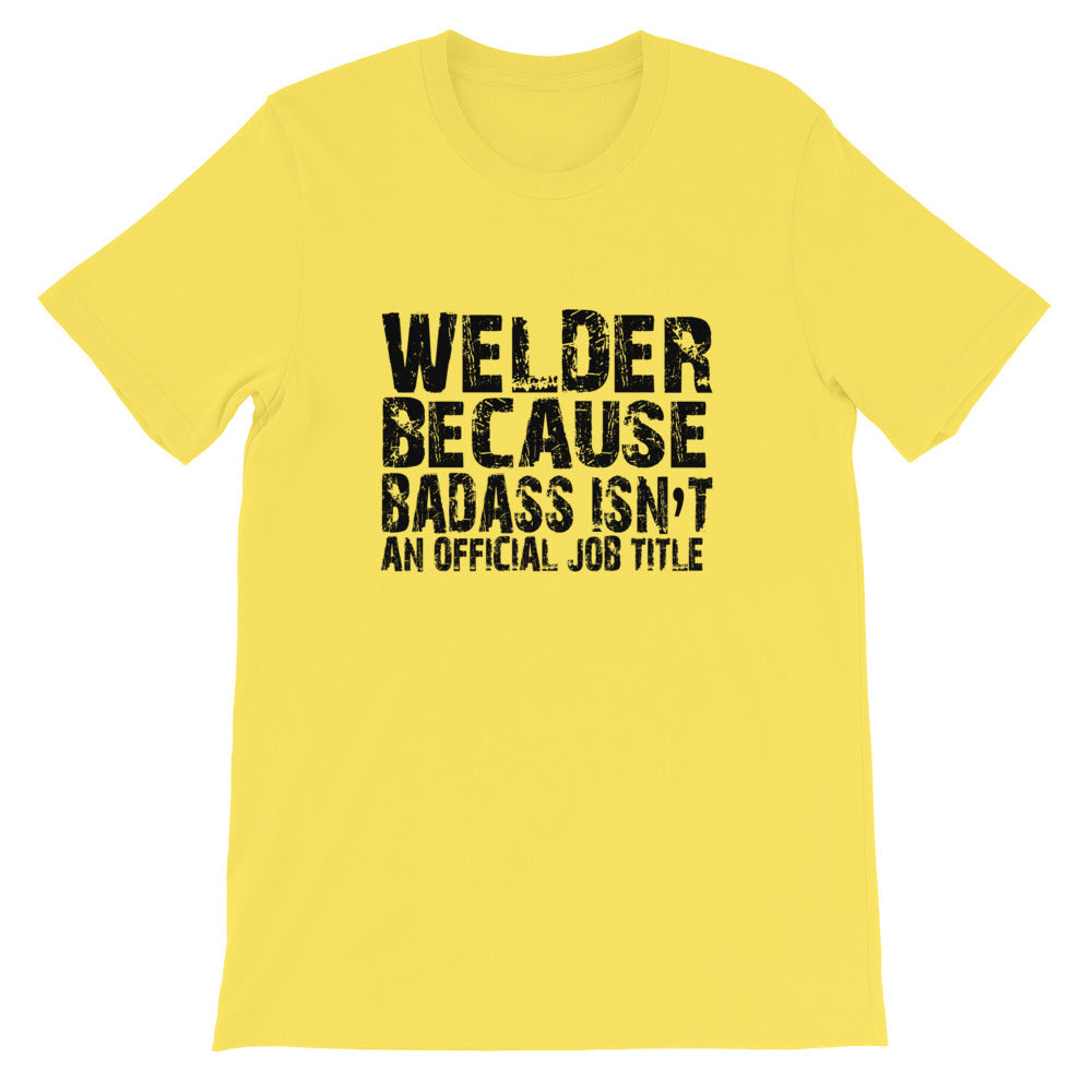 Badass Welder Short-Sleeve Unisex T-Shirt
