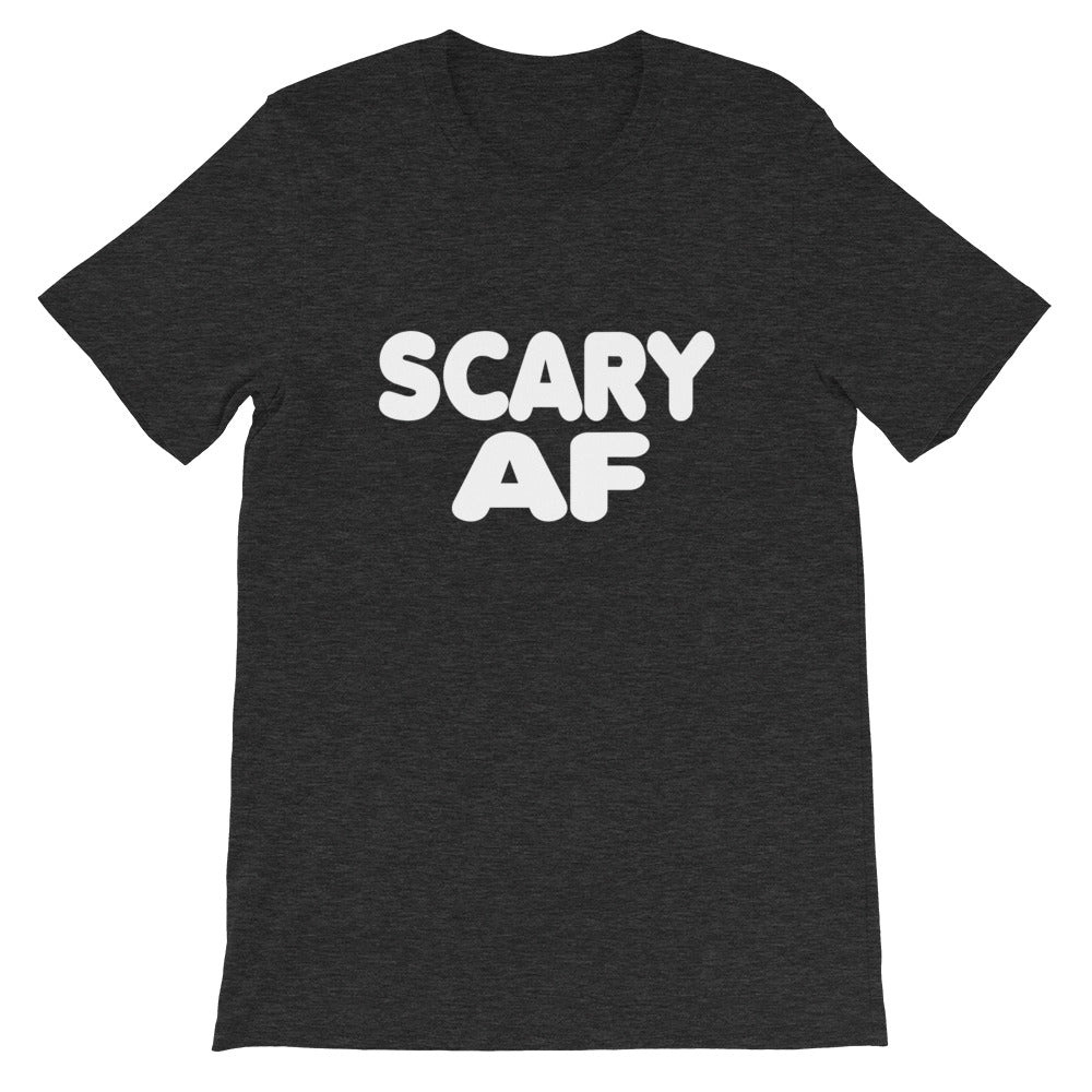 Scary AF Short-Sleeve Women T-Shirt