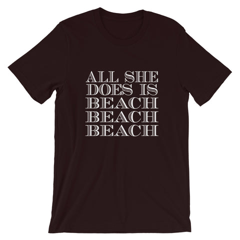 Image of All She Does Short-Sleeve Unisex T-Shirt