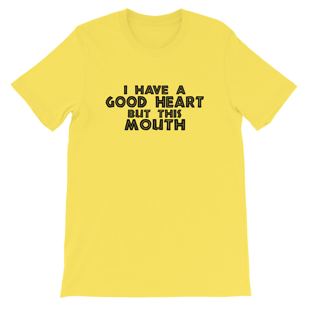 But This Mouth Short-Sleeve Unisex T-Shirt