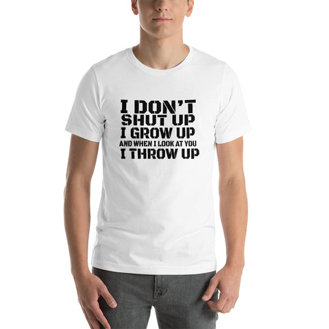 Image of I Don't Shut Up Short-Sleeve Unisex T-Shirt